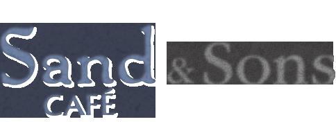 Sand Café & Sons  -サンドカフェ&サンズ-